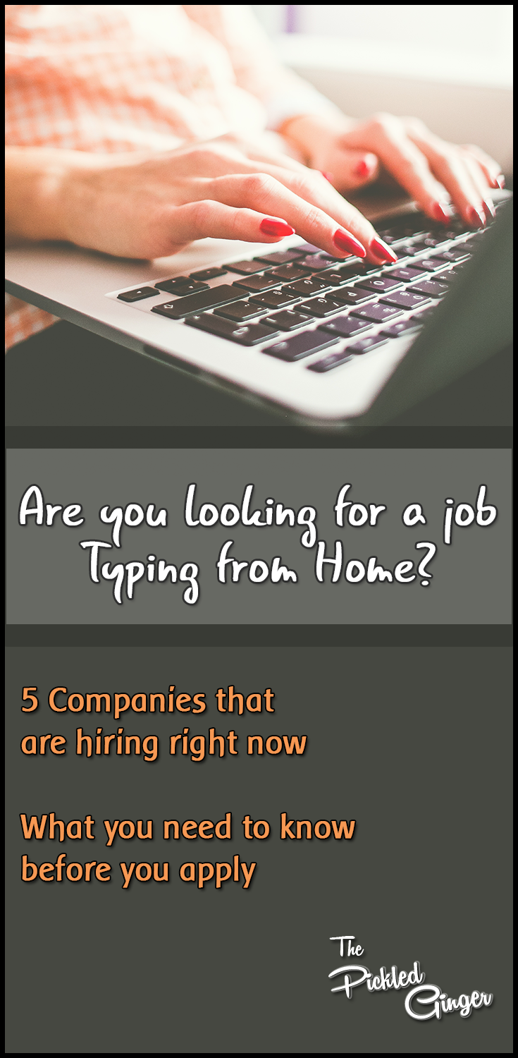 Are you looking for a job typing from home? | The Pickled Ginger - Find out which companies are hiring and what you need to know before you apply.
