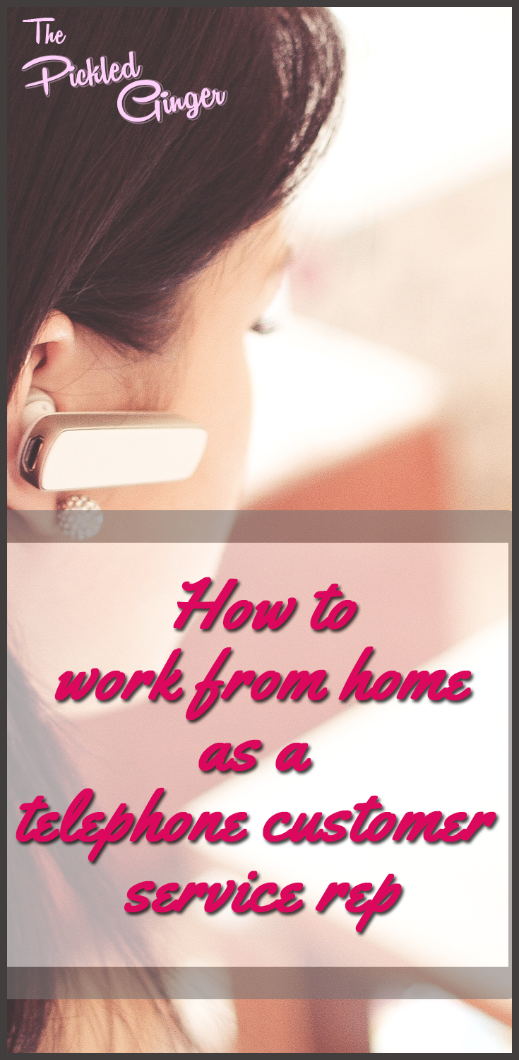 How to work from home as a telephone customer service rep   The Pickled Ginger - You don't have to be a writer or technically savvy to make good money from home!