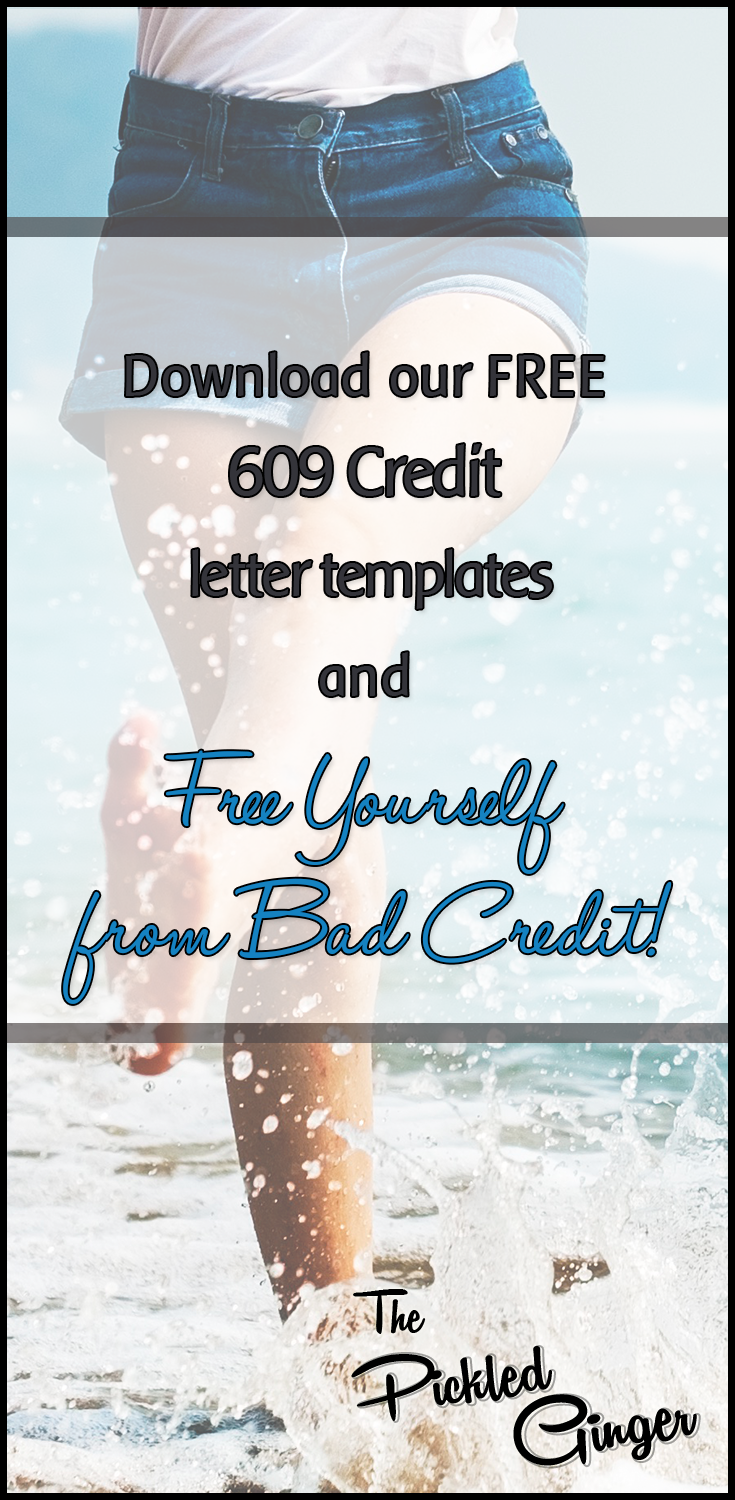 Free 609 Credit letter templates | The PIckled Ginger - Download our free 609 Credit letter templates and free yourself from bad credit!