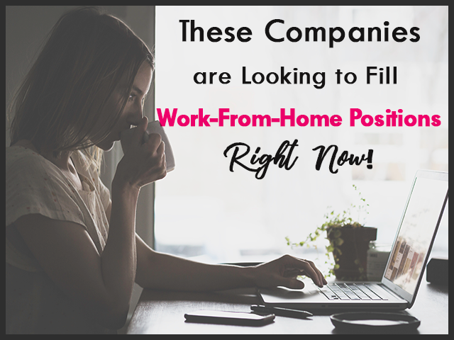 You Can Make Money Working from Home.  These Companies are Currently Hiring!
